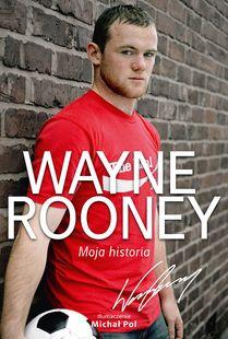 Wayne Rooney. Moja historia #ksiazka #book #sklep #weszlo #rooney #futbol