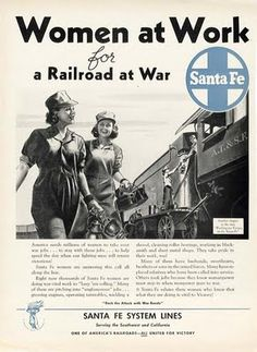 Image detail for -Vintage Madison Ave.: SANTA FE Railroad - WWII Women at Work 1943