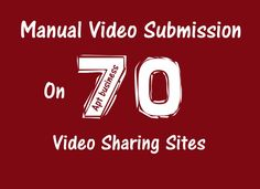 manually make video submission on 70 video sharing sites by aptbusiness