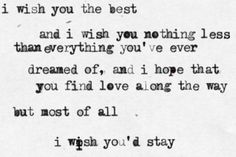 Brad Paisley lyrics,  I wish you'd stay. Country love songs Country lyrics Long distance Don't leave