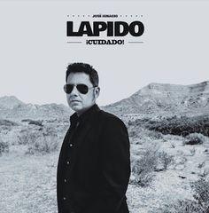 LAPIDO - ¡Cuidado! (single 2017) http://www.woodyjagger.com/2017/09/lapido-cuidado-single-2017.html
