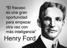 Aprovecha el fracaso para aprender, henry ford