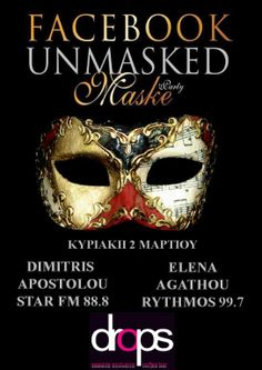 Facebook Unmasked No 2 @ DROPS - 2/3/2014 http://www.kerkyra.net/events/index.asp?PageId=44&ArticleID=735