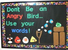 Don't be an angry bird, use your words! Character education bulletin board--