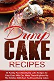 Free Kindle Book -   Dump Cake Recipes: 45 Family Favorites Dump Cake Recipes So Easy Even Kids Can Make Them-Brighten Up The Kitchen With Fast And Easy Dump Cakes (Dump Cakes, ... Cake Dinners, Dump Dinners, Dump Meals) Check more at http://www.free-kindle-books-4u.com/cookbooks-food-winefree-dump-cake-recipes-45-family-favorites-dump-cake-recipes-so-easy-even-kids-can-make-them-brighten-up-the-kitchen-with-fast-and-easy-dump-cakes-dump-cakes/