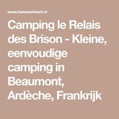 Camping le Relais des Brison - Kleine, eenvoudige camping in Beaumont, Ardèche, Frankrijk