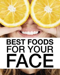 Healthy Skin Foods ~ Best Foods For Your Skin