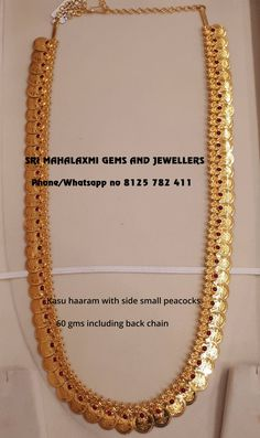 Celebrate Deepawali with Lakshmi kasu haarams from Sri Mahalaxmi Gems and Jewellers. Presenting some traditional designs made with perfect finish. Visit for full range at most competitive prices. Contact no 8125 782 411 30 October 2018 Gold Bangles Design, Gold Earrings Designs, Gold Jewellery Design, Necklace Designs, Gold Temple Jewellery, Gold Jewelry Simple, Kasumala Designs, Blouse Designs, Kaasu Mala