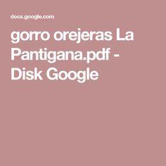 gorro orejeras La Pantigana.pdf - Disk Google