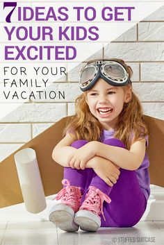 Ready to take that family vacation? Don't leave all the fun for during the trip - use these ideas to get your kids excited about the vacation even before you leave to travel!