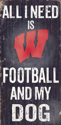 Do you love Wisconsin Football and your Dog? Then you need this sign. This Wisconsin sign is perfect for displaying around the house or office. It includes a piece of rope attached to the back for han