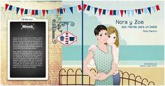Nora y Zoe, dos mamás para un bebé, entra en imprenta | Masola