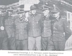 "Swedish Waffen-SS Comrades (11.SS-Panzergrenadier-Division Nordland)  Swedish officers with their commander SS-Hauptsturmführer Hans-Gösta Pehrsson of the armored 11th Panzer reconnaissance detachment of the Germanic ""Nordland"" Division. Photo: Estonia in 1944."
