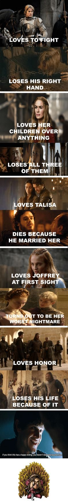 In Game of Thrones you don't just love.