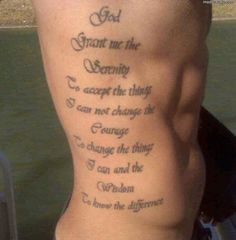 God, grant me the serenity to accept the things I cannot change, the courage to change the things I can, and the wisdom to know the difference. - 70   Inspirational Tattoo Quotes  <3 <3