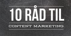 10 råd til hvordan du kommer ordentlig igang med content marketing og med specielt fokus på emner til video
