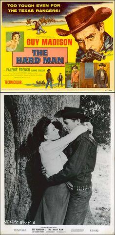The Hard Man (1957) starring Guy Madison & Valerie French