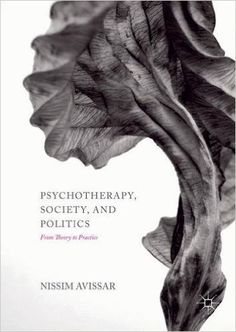 Psychotherapy, Society, and Politics: From Theory to Practice (Nissim Avissar) / RC480.5 .A95 2016 / http://catalog.wrlc.org/cgi-bin/Pwebrecon.cgi?BBID=16805178