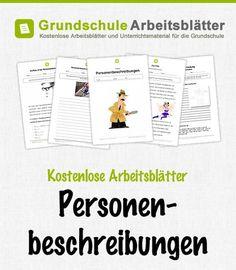 Kostenlose Arbeitsblätter und Unterrichtsmaterial für den Deutsch-Unterricht zum Thema Personenbeschreibungen in der Grundschule.