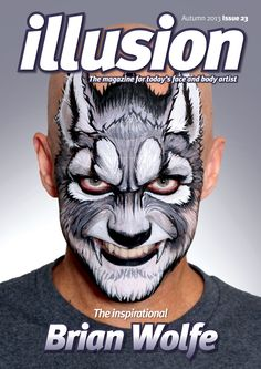 Issue 23 Illusion magazine designed by www.lunatrix.co.uk #illusionmagazine #facepainting #bodypainting