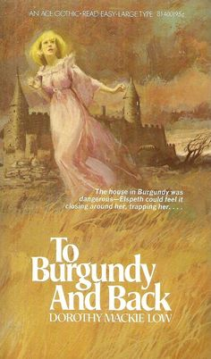 Dorothy Low: To Burgundy and Back