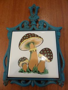 70's mushrooms....After I first got married almost 40 yrs ago my whole entire kitchen was done in Mushrooms.  YUCK!