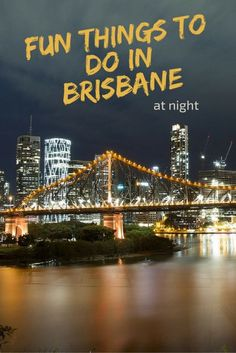 There are plenty of activities to keep you entertained during the day in Brisbane. It's an active city with loads to see and do. But what about when the sun goes down, the city lights come on, and Brisbane becomes Brisvegas? What is there to do then? We go on an adventure to see what's available after dark in Brisbane