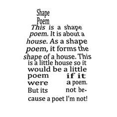 Examples of Shape Poems