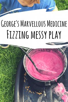 George's Marvellous Medicine - Fizzing Messy Play