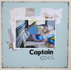 Sweet Caterpillar: Layout - Captain Cool by Nikki