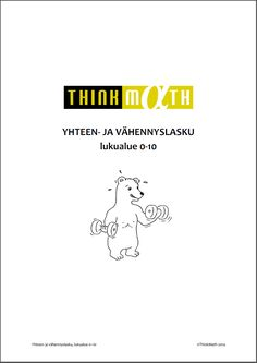 Yhteen- ja vähennyslasku 0-10 Math For Kids, Thinking Skills, Addition And Subtraction, Krav Maga, Teaching Math, Helsinki, Pre School, Special Education, Activities