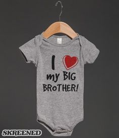 I love my big brother | Baby One Piece