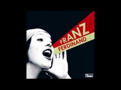▶ Franz Ferdinand - You Could Have It So Much Better | Full Album - YouTube