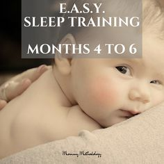 EASY Month 4 to Month 6 - Do you want a routine that produces a contented baby & happier mom? Learn about E.A.S.Y. sleep training &…