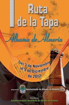 De tapas por Alhama de Almería. Rumor Alpujarra Almería