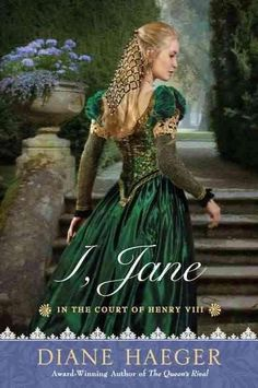 I, Jane: In the Court of Henry Viii