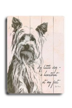my little dog - a heartbeat at my feet<3 LOVE THIS!!!!!!!!!!