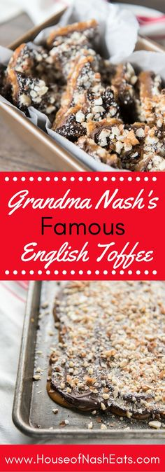 Grandma Nash's Best Butter Almond English Toffee is one to be handed down through generations. The crunchy, buttery toffee and toasted almonds with a thick layer of chocolate makes this one of our favorite candies and a Christmas tradition that we love t Candy Recipes, Sweet Recipes, Holiday Recipes, Dessert Recipes, Christmas Recipes, Fudge, Holiday Baking, Christmas Baking, Homemade Christmas Candy
