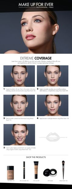 Extreme Coverage how-to courtesy of Make Up For Ever.