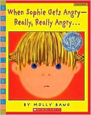 When Sophie Gets Angry - Really, Really Angry... When the kids are upset and I ask them -what would Sophie do?  The take a second, respond, and then they move on.  love this one