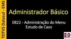 Totvs - Datasul - Treinamento Online (Gratuito): 0822 - EMS - Administrador Básico - Administração ...