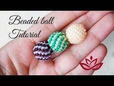 Beaded ball with seed beads - peyote stitch - YouTube