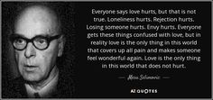 """Discover Mesa Selimovic famous and rare quotes. Share Mesa Selimovic quotes about feels. """"Everyone says love hurts, but that is not..."""""""