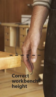 Make your workbench height the distance from the floor to your first thumb knuckle. If more then yourself will be using this bench you may need to add an inch or two.......d.: