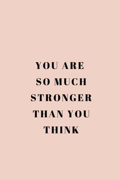 you are stronger quote Mood Quotes, Positive Quotes, Motivational Quotes, Life Quotes, Inspirational Quotes, Quotes Quotes, Attitude Quotes, Qoutes, Becoming Stronger Quotes