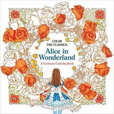 Color the Classics: Alice in Wonderland: A Curiouser Coloring Book: Jae-Eun Lee: 9781626923928: Amazon.com: Books