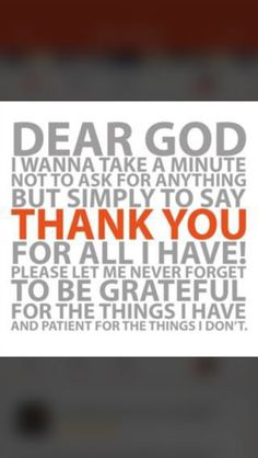 Give thanks to God daily for what you have. And be rest assured daily that you are in Him always blessed and highly favoured now matter the situational physical outlook of things.