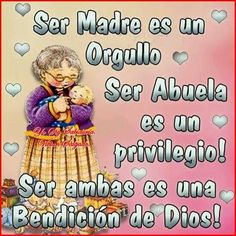 Grandma Quotes, Mom Quotes, Words Quotes, Funny Quotes, Funny Spanish Memes, Spanish Quotes, Inspirational Good Morning Messages, Inspirational Quotes, Happy Birthday Celebration