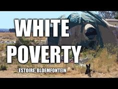 Through our recent travels we had the opportunity to interview and film a few willing inhabitants of a white squatter camp in a rural suburb known as Estoire. Free State, Guardian Angels, Camps, Us Travel, Squats, South Africa, Social Media, Youtube, Squat
