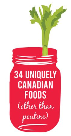 34 uniquely Canadian foods (other than poutine) Number and 25 make me proud to be Canadian. On the next page it says we're 148 yrs old but obviously this is a past pin so now we're 150 yrs. Canadian Party, Canadian Gifts, Canadian Things, I Am Canadian, Canadian Food, Canadian History, Canadian Recipes, Canadian Poutine, Canadian Snacks